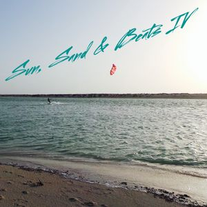 Sun, Sand & Beats IV