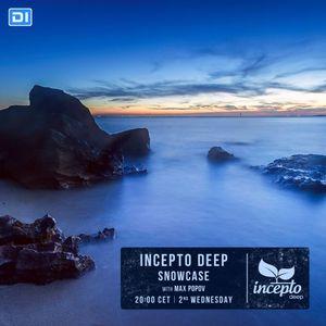Incepto Deep Showcase with Max Popov 015 @ DI.FM [13.04.16]