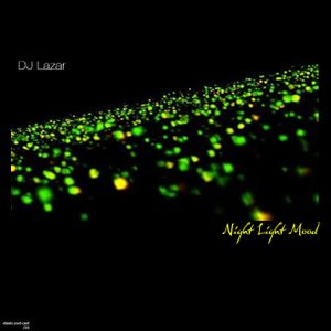 DJ Lazar - Night Light Mood
