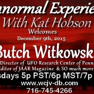Paranormal Experienced with Kat Hobson. 20151206 Butch Witkowski