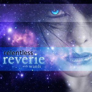 Relentless Reverie 017