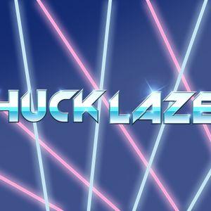 Chuck Lazer - Chuck Rappin'