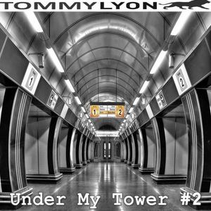 Tommy Lyon - Under My Tower 2- August 2014