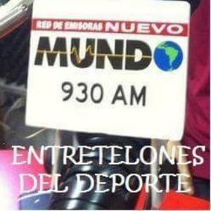 Programa Entretelones del Deporte 24 de Marzo 2016- Radio Nuevo Mundo 930AM
