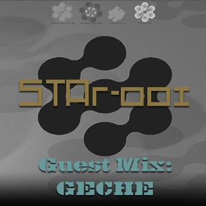 STAr-001 Hosted by GM Dan w/ Guestmix by GECHE