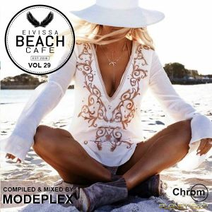 Eivissa Beach Cafe VOL 29 - Compiled & mixed by MODEPLEX