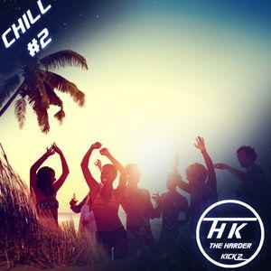 The Harder Kickz Chill Tropical House mix #2