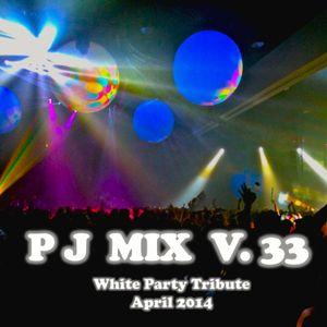 PJ Mix - White Party Tribute  (v.33)