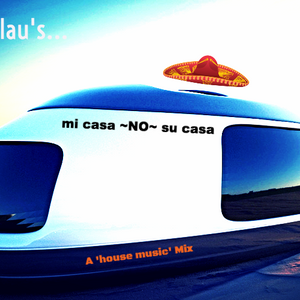 """""""mi casa ~NO~ su casa"""" mix!"""