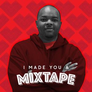 010 I Made You A Mixtape - Brandon Cosey