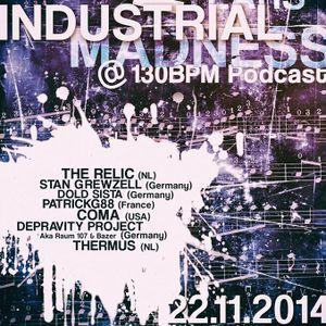 Dj-Set @ 2 Years Industrial Madness (130BPM Podcast) 22-11-2014
