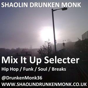 Mix It Up Selecter (2010 All Genre Mix)