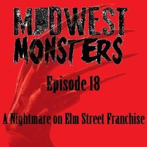 Episode 18 - A Nightmare On Elm Street Franchise