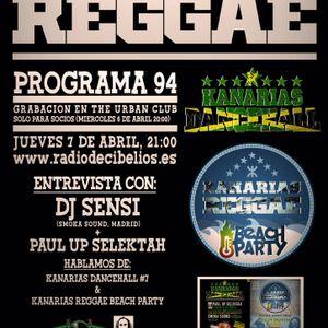PROGRAMA 94 07-04-2016 DJ Sensi, Smoka Sound
