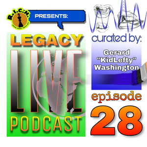 """Legacy Live Podcast: Ep. 28:  """"Generation Etched?"""""""