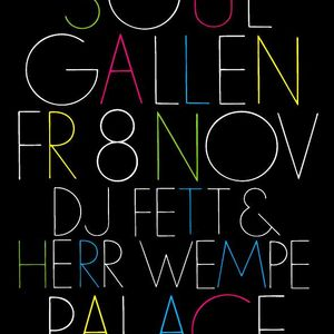 DJ Fett & Herr Wempe in Soul Gallen