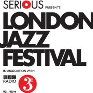 A Celebration of Modern British Jazz and The London Jazz Festival 2012