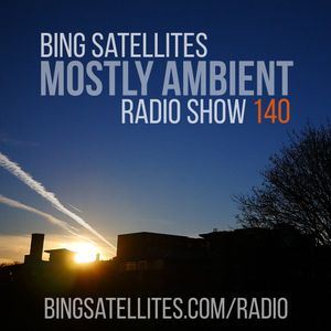 Mostly Ambient 140
