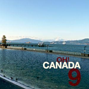 Oh! Canada Volume 9