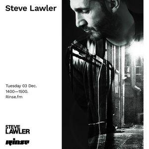 Steve Lawler - Rinse FM / 03 December 2019