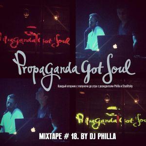 MIXTAPE # 18 Propaganda Got Soul