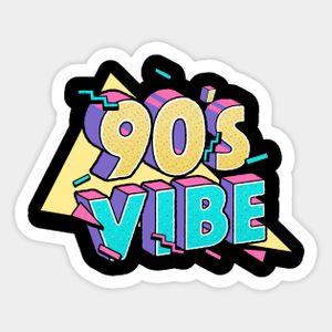 90s Vibe