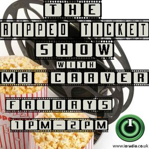 The Ripped Ticket Film Show with Mr Carver on IO Radio 260615