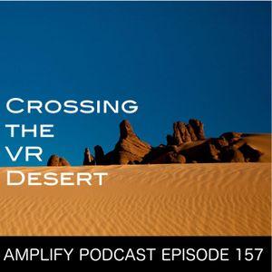 Crossing the VR Desert