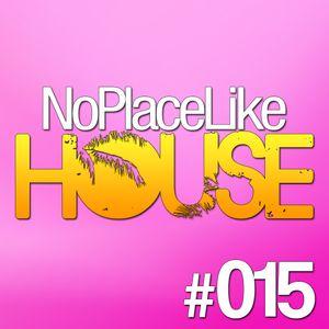 No Place Like House #015