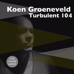 Koen Groeneveld Turbulent 104