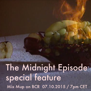 Mix Mup BCR Oct. 2015 feat. The Midnight Episode