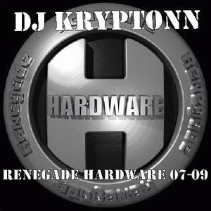 Renegade Hardware 07-09 - DJ Kryptonn