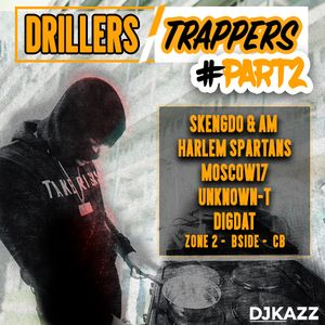 UK DRILL MIX 2018 #PART2 (Skengdo & Am - Unknown T - Moscow 17 - Dig Dat - plus more)