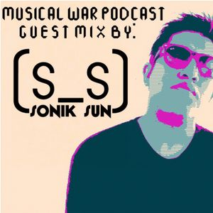 Musical War Podcast 130 by Mitcry (Sonik Sun Guest Mix)
