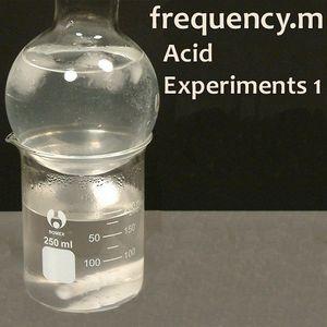 Acid Experiments 1 (fm047)