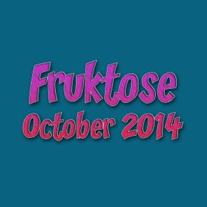 Fruktose - October 2014