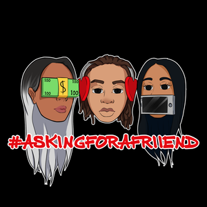 #AskingForAFriiend 5-4-18