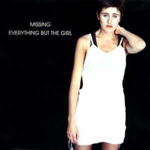 Everything But The Girl - Missing (Audio Assembly 2011 Vocal Dub)