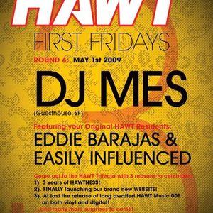 DJ Mes Live @ HAWT 3 Year Anniversary