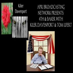 APRI PRESENTS: 4th and Baker with Kiler Davenport & Tom Ufert