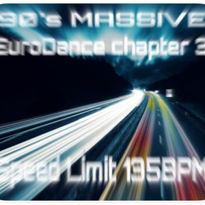 90S MASSIVE EURO DANCE CHAPTER 3