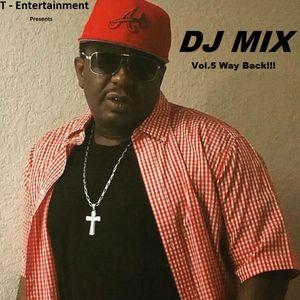 DJ MIX Vol 5 Way  Back!
