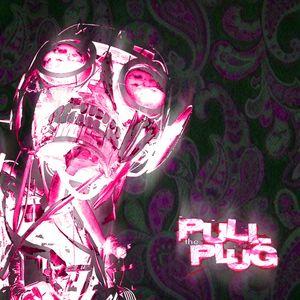 Pull The Plug - 24th May 2018