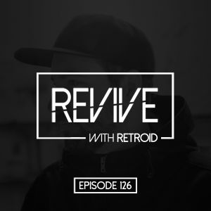 Revive 126 With Retroid (21-11-2019)