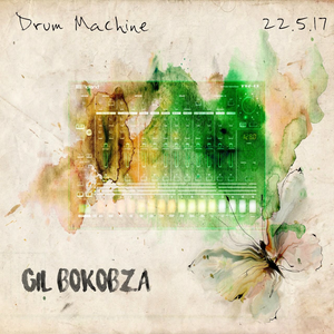 GIL Bokobza Drum Machine #3
