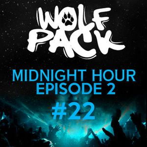 Wolfpack Midnight Hour Episode 2 #22