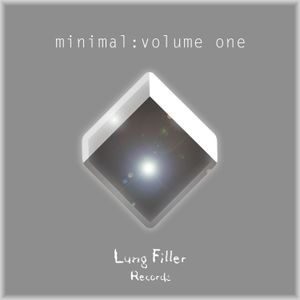 minimal : volume one (mixed by Bonn Lewis) || Lung Filler Records Compilation *OUT NOW*