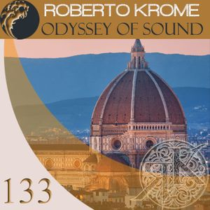 Roberto Krome - Odyssey Of Sound 133