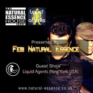 The Natural Essence House Show Episode 154 – Liquid Agents