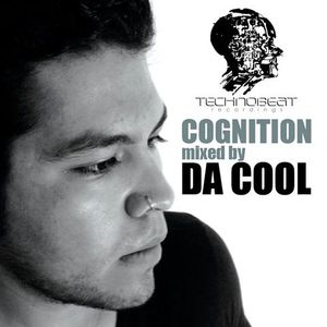 Da Cool @ COGNITION by TECHNOBEAT Recordings